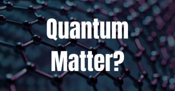 Quantum Matter_